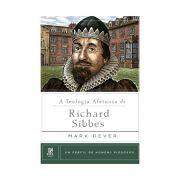 Livro A Teologia Afetuosa de Richard Sibbes