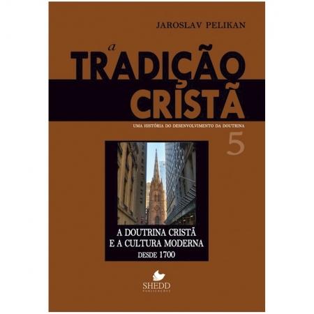 Livro A Tradição Cristã - Vol. 5