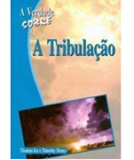 Livro A Verdade Sobre A Tribulação