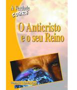 Livro A Verdade Sobre O Anticristo e o Seu Reino