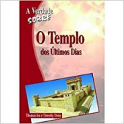 Livro A Verdade Sobre O Templo dos Últimos Dias