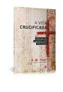 Livro A Vida Crucificada