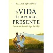 Livro A Vida é um Valioso Presente -  Produto Reembalado