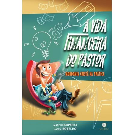 Livro A Vida Financeira Do Pastor