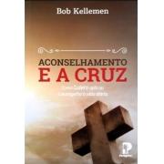 Livro Aconselhamento e a Cruz