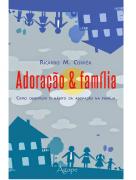 Livro Adoração e Família