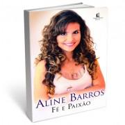 Livro Aline Barros - Fé e Paixão