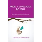 Livro Amor, A Linguagem de Deus