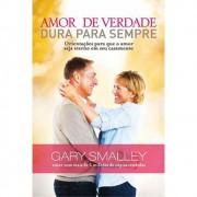 Livro Amor de Verdade Dura Para Sempre