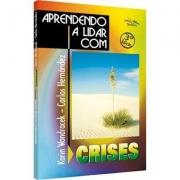Livro Aprendendo a Lidar com Crises