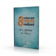 Livro As 8 Coisas que Cristo Realizará