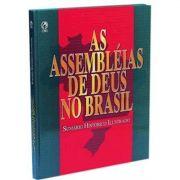 Livro As Assembléias de Deus no Brasil - Sumário Histórico Ilustrado