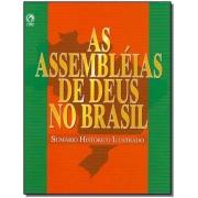 Livro As Assembléias de Deus no Brasil - Sumário Histórico Ilustrado- Produto Reembalado