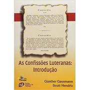 Livro As Confissões Luteranas: Introdução