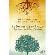 Livro As Doutrinas da Graça - Resgatando o Verdadeiro Evangelho