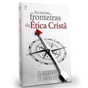 Livro As Novas Fronteiras da Ética Cristã