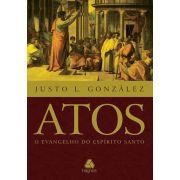 Livro Atos - O Evangelho do Espírito Santo