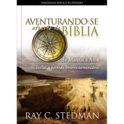 Livro Aventurando-se Através da Bíblia - Mateus a Atos