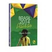 Livro Brasil 2014 - O Ano da Paixão- produto Reembalado