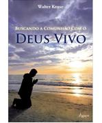 Livro Buscando a Comunhão Com o Deus Vivo