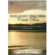 Livro Buscando Uma Vida Cristã Pura