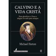Livro Calvino e a Vida Cristã