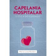 Livro Capelania Hospitalar e Ética do Cuidado
