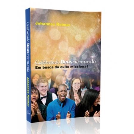 Livro Celebrando Deus no Mundo