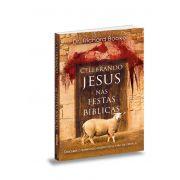 Livro Celebrando Jesus nas Festas Bíblicas