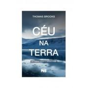 Livro Céu na Terra - Um Tratado Sobre a Certeza Cristã