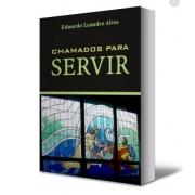 Livro Chamados para Servir