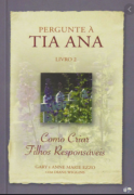 Livro Coleção Pergunte à Tia Ana - Como Criar Filhos Responsáveis - Vol. 2