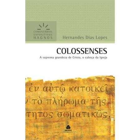 Livro Colossenses | Comentários Expositivos Hagnos