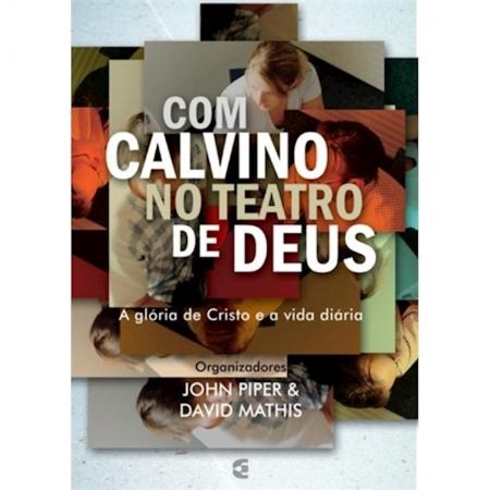 Livro Com Calvino no Teatro de Deus
