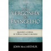 Livro Com Vergonha do Evangelho