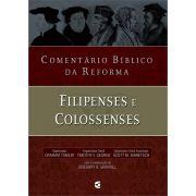 Livro Comentário Bíblico da Reforma - Filipenses e Colossenses