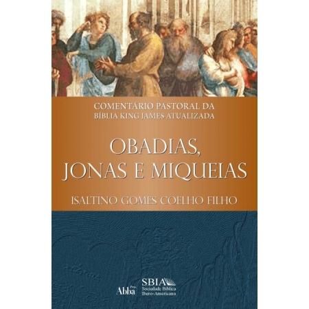 Livro Comentário Pastoral da KJA ? Obadias, Jonas e Miqueias