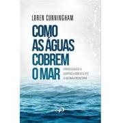 Livro Como as Águas Cobrem o Mar