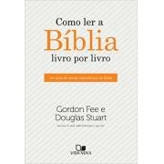 Livro Como Ler a Bíblia Livro Por Livro