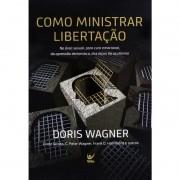 Livro Como Ministrar Libertação