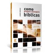 Livro Como Preparar Mensagens Bíblicas