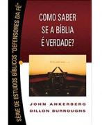 Livro Como Saber Se A Bíblia É Verdade