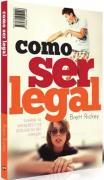 Livro Como Ser Legal