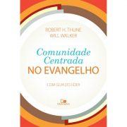 Livro Comunidade Centrada no Evangelho