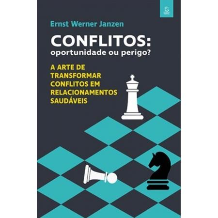 Livro Conflitos : Oportunidade ou Perigo?