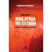 Livro Contra a Idolatria do Estado