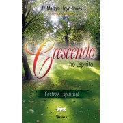 Livro Crescendo No Espírito - Série Certeza Espiritual - Vol. 4