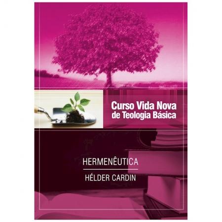 Livro Curso Vida Nova de Teologia Básica - Vol. 13: Hermenêutica