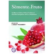 Livro Da Semente ao Fruto