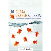 Livro Dê Outra Chance À Igreja